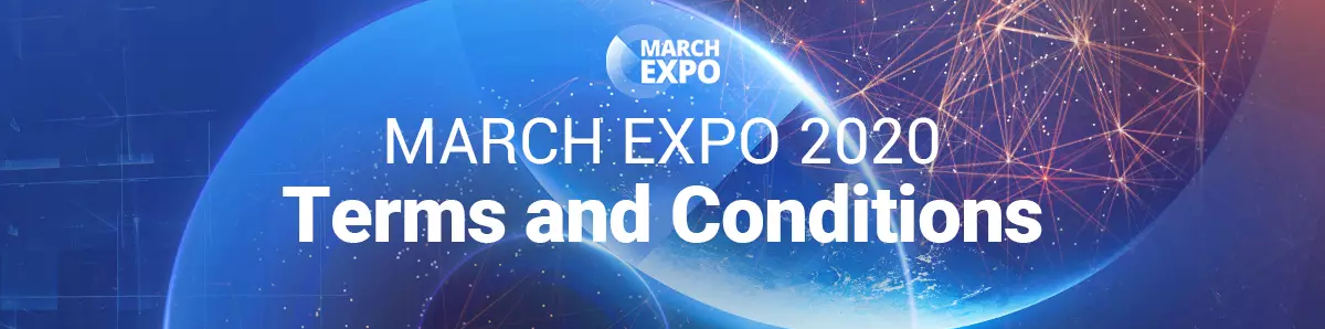 MARCH EXPO 2020 Terms and Conditions